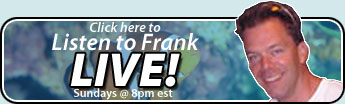 Listen to Frank Live!